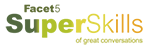 Facet5 SuperSkills of Great Conversations Logo